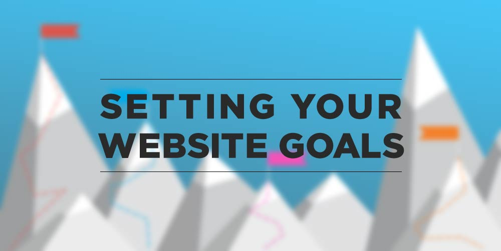 Setting your website goals